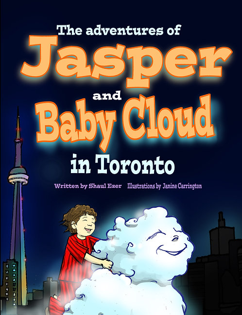 The Adventures of Jasper and Baby Cloud in Toronto