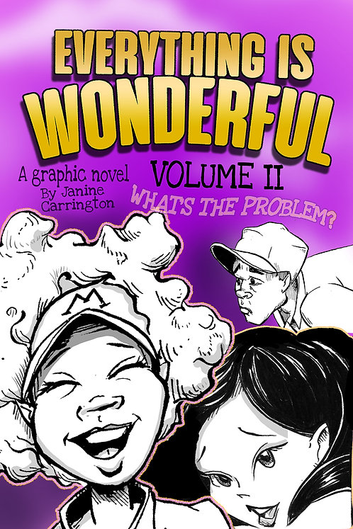 Everything is Wonderful Vol II-What's the problem?