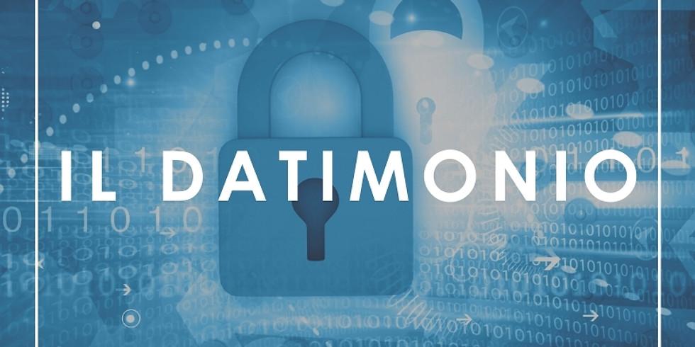 Il Datimonio: norme e strumenti pratici per la protezione dei dati come patrimonio azienda