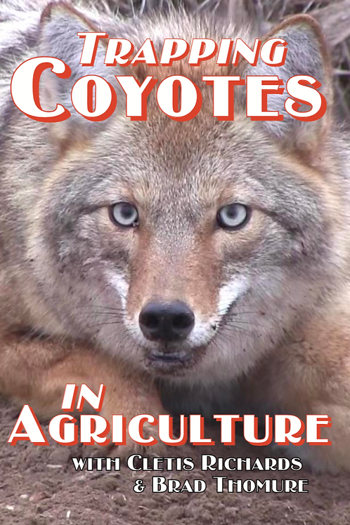 Trapping Coyotes in Agriculture - DVD