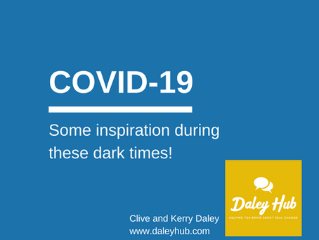 COVID-19 - Some inspiration during these dark times!