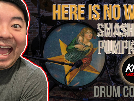 """""""Here is No Why"""" by Smashing Pumpkins Drum Cover"""