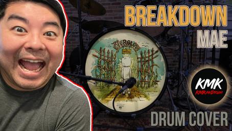 """DRUM COVER: """"Breakdown"""" by Mae"""