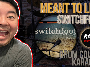 Meant To Live (Switchfoot) Drum Cover + Karaoke Performance