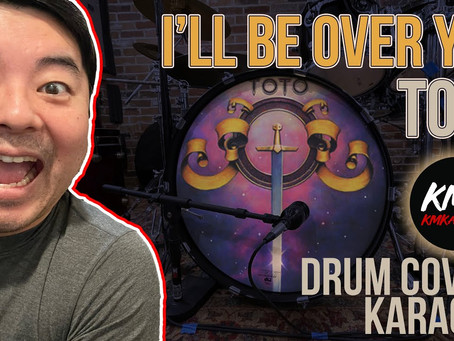 I'll Be Over You (Toto) Drum and Karaoke Cover