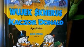 """Wujek Sknerus i Kaczor Donald. Syn Słońca. Tom 1."" Don Rosa"