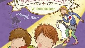 """""""Szkoła magicznych zwierząt. W ciemnościach"""" Auer Margit"""