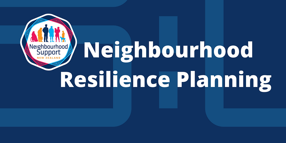 Neighbourhood Resilience with Top of the South Neighbourhood Support