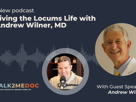 Living the Locums Life-TALK2MEDOC Podcast