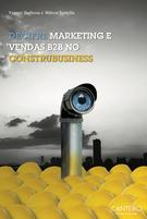 Decifre Marketing e Vendas B2B no Construbusiness