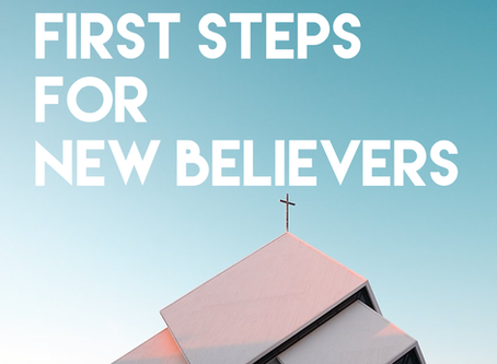 First Steps, Part 1: Assurance in Christ