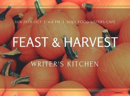 The Writer's Kitchen Feast and Harvest