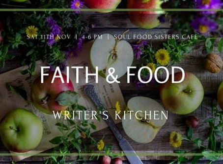 Writer's Kitchen - Faith & Food