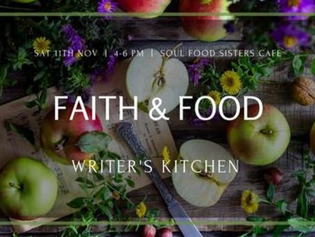 Writer's Kitchen - Faith & Food