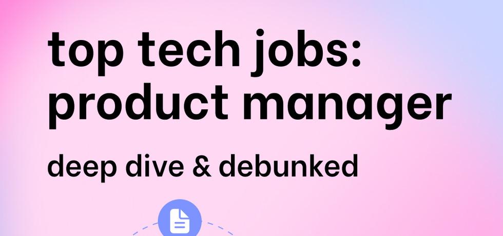 Understand job descriptions for top tech jobs