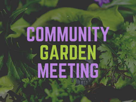 Community Garden Meeting