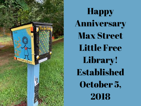 Happy Anniversary Max Street Little Free Library!