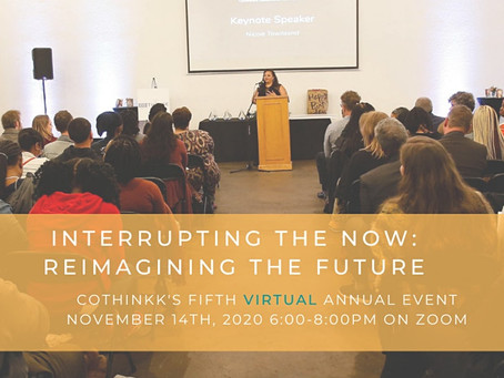 CoThinkk Awards Night, Interrupting the Now: Reimagining the Future