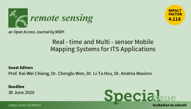 "Call for paper ""Real-time & Multi-sensor Mobile Mapping Systems for ITS Applications"" on Remote Sens"