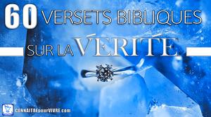 versets bibliques vérité