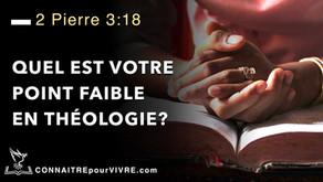 Quel est votre point faible en théologie?