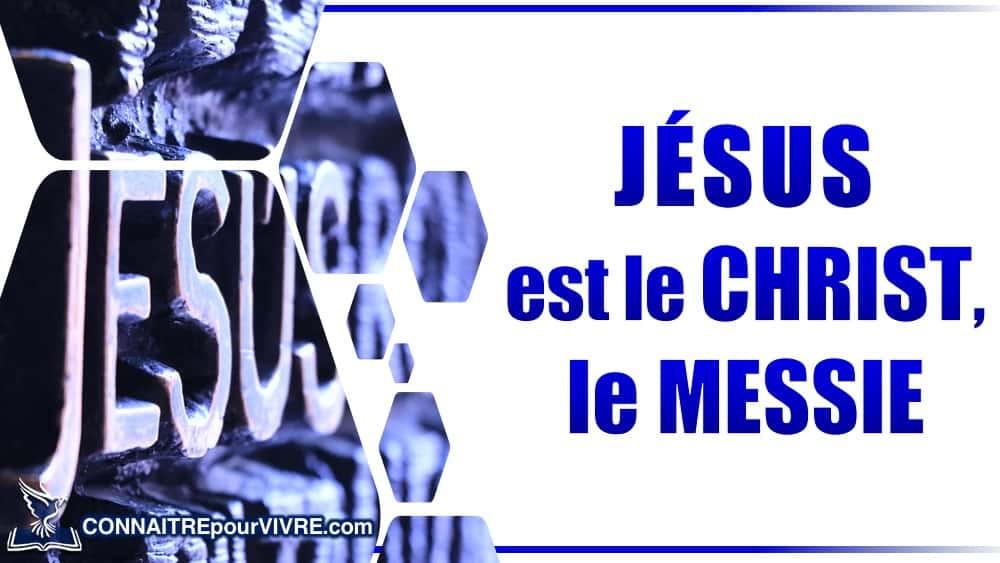 jesus est le christ, le messie