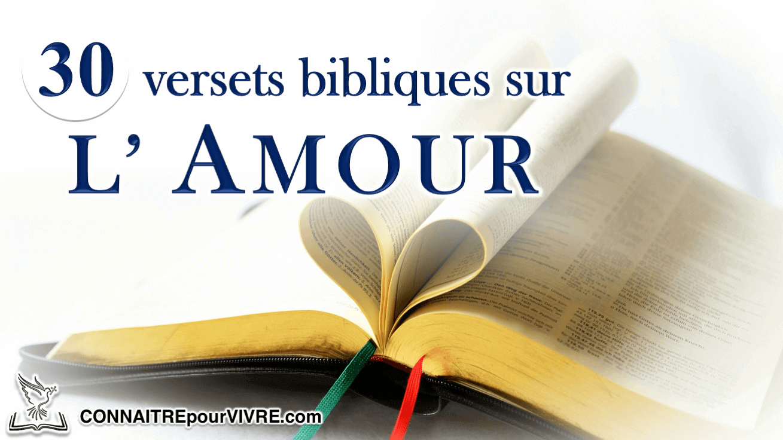 30 Versets Bibliques Sur L Amour Connaitrepourvivre Site
