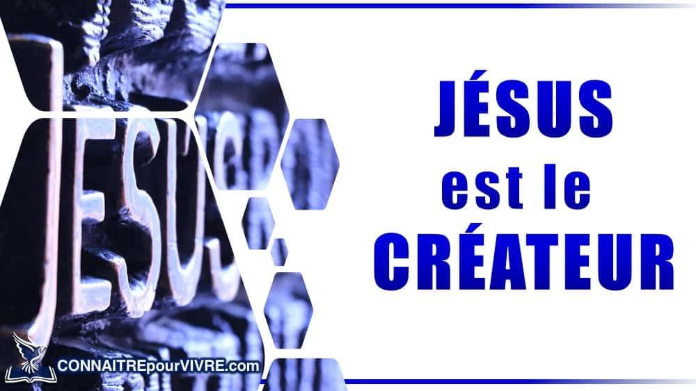 jesus createur ciel et de la terre