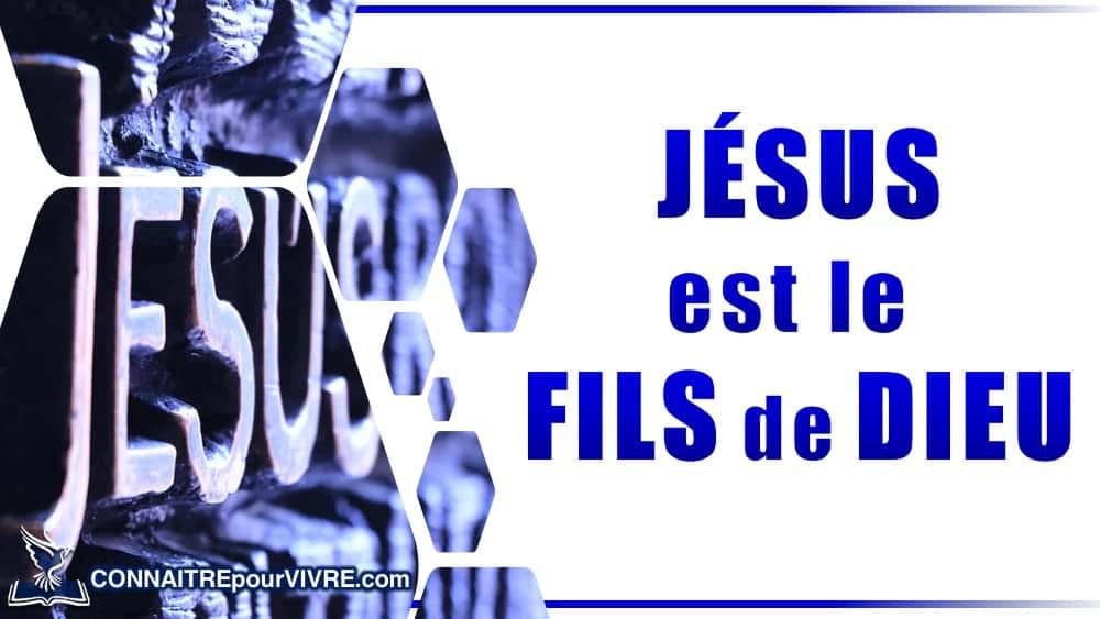 jésus le fils de dieu