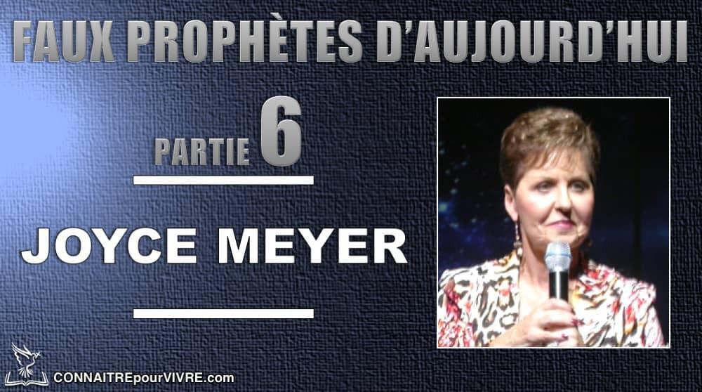 Joyce Meyer fausse prophétesse