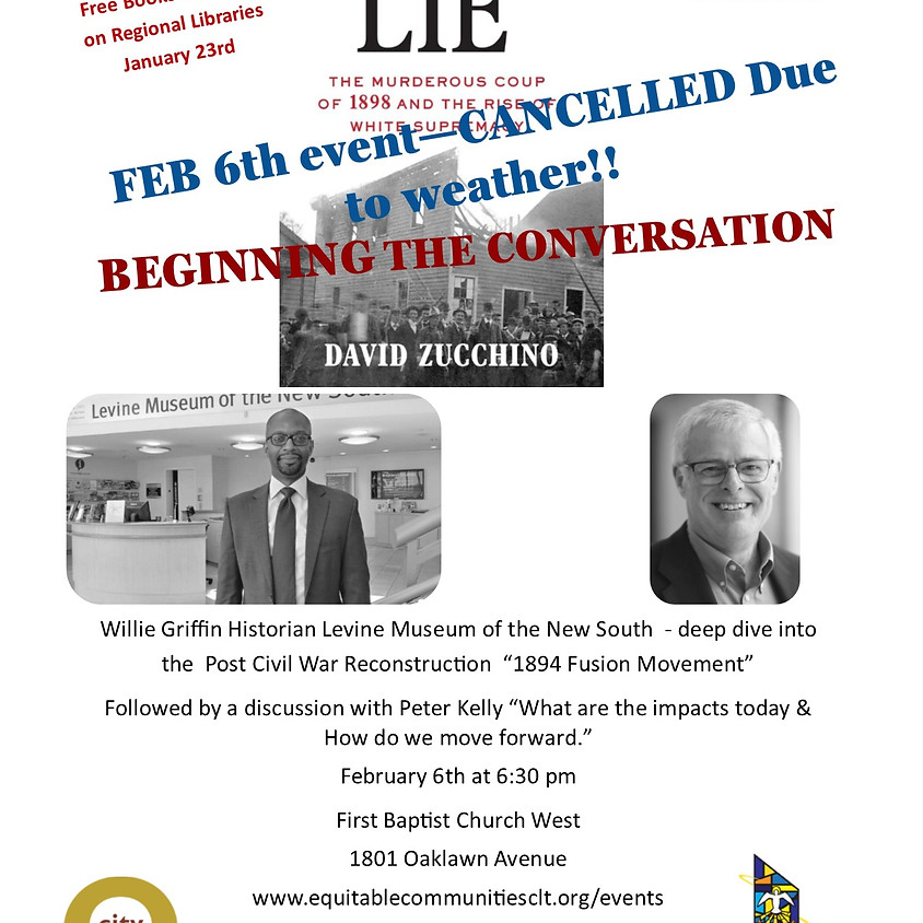 CANCELLED DUE TO WEATHER: Wilmington's LIE: Beginning the Conversation