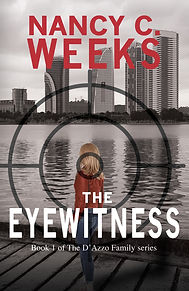 """The Eyewitness, Book 1 of The D'Azzo Family series is a riveting romantic suspense novel and an award-winning novel - Best Suspense/Thriller 2018 RONE (Reward Of Novel Excellence) Award. """"Wow! Left...me...Breathless! Goodreads readers"""""""