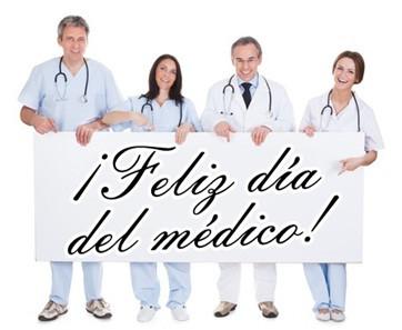 """23 de octubre """"Día del Médico"""",Felicidades a todos los Médicos de México."""