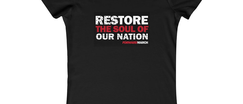 "Women's soft, crew-neck T-shirt—""Restore the Soul of Our Nation"""