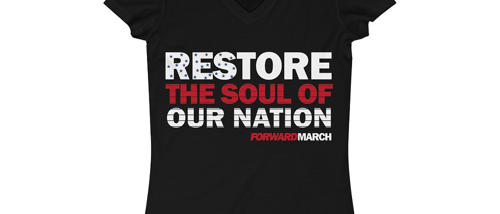 """Women's soft v-neck T-shirt—""""Restore the Soul of Our Nation"""""""