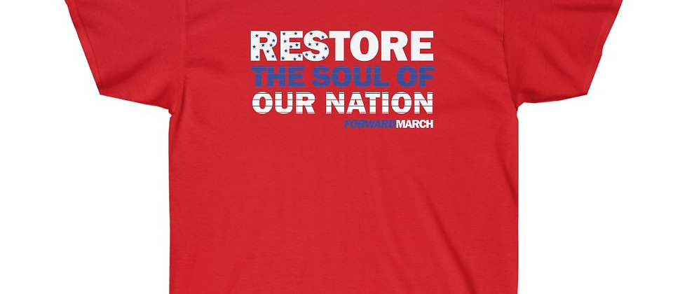 "Unisex Ultra Cotton t-shirt—""Restore the Soul of Our Nation"""