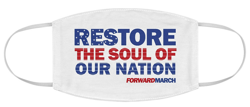 "Face Mask—""Restore the Soul of Our Nation."""