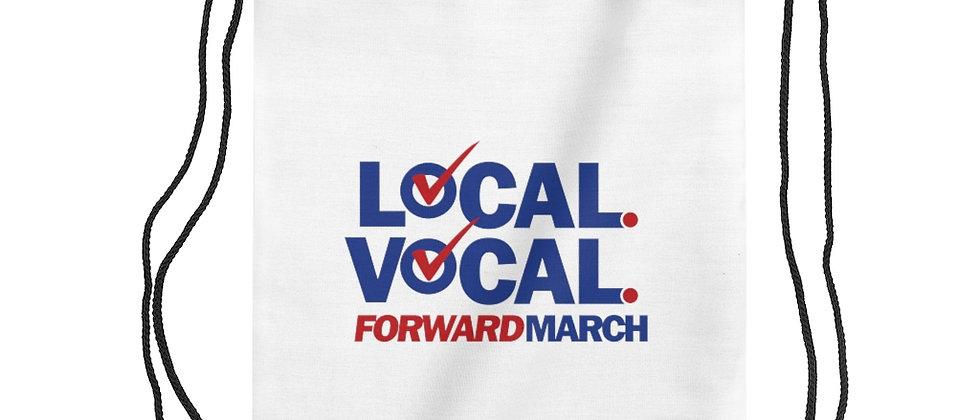"Drawstring Bag—""Local. Vocal. Forward March"""
