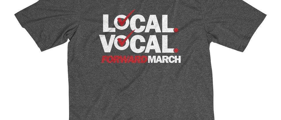 "Men's Dri-Fit T-Shirt—""Local. Vocal. Forward March"""