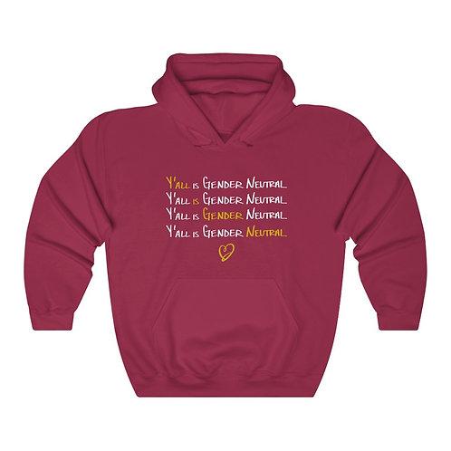 """Unisex Heavy Blend™ """"Y'all is Gender Neutral"""" Hooded Sweatshirt"""