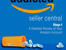 Step-1: A Detailed Review of Your Amazon Account
