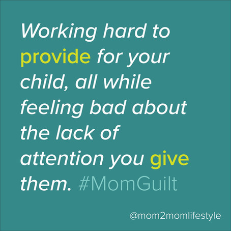 The Mom Guilt is Real