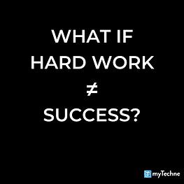 Does Hard Work Guarantee Success?