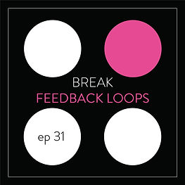 Feedback Loops