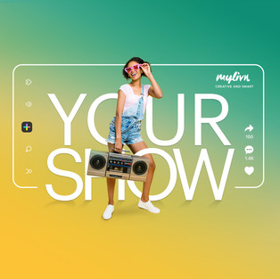 Your Show