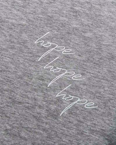 Hope Hope Hope Sweatshirt