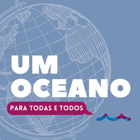 UM OCEANO PARA TODOS E TODAS