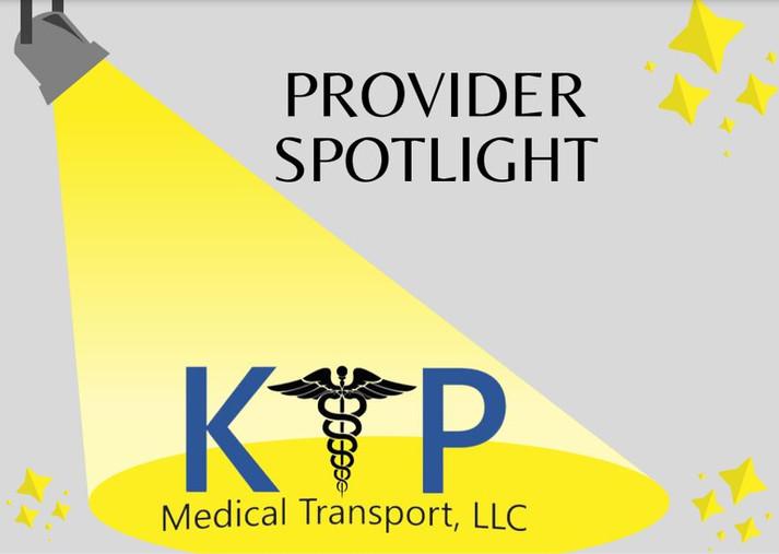 Provider Spotlight K&P Medical Transport, LLC.JPG