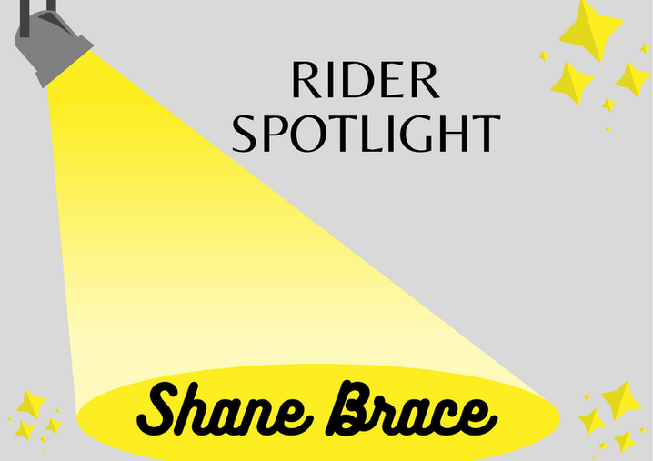 Rider Spotlight- Shane Brace.png
