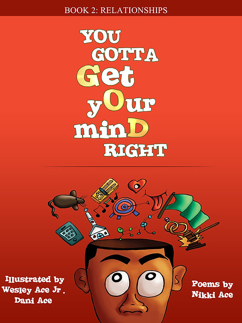 You Gotta Get Your Mind Right: Relationships